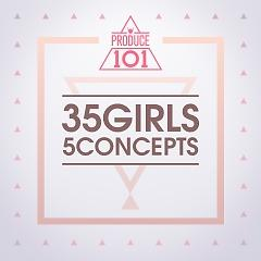 PRODUCE 101 – 35 Girls 5 Concepts - Various Artists