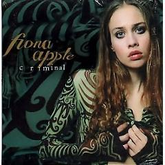 Criminal (Single) - Fiona Apple