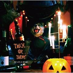 Trick Or Treat E.P. - MAN WITH A MISSION
