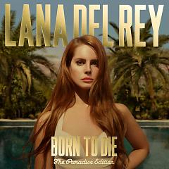 Born To Die (The Paradise Edition) (CD1) - Lana Del Rey