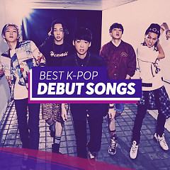 Best K-pop Debut Songs - Various Artists