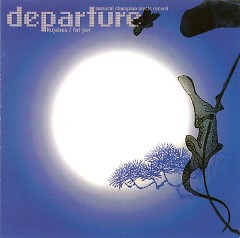 Samurai Champloo Music Record - Departure (CD2) - Nujabes