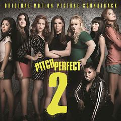Pitch Perfect 2 OST - Various Artists