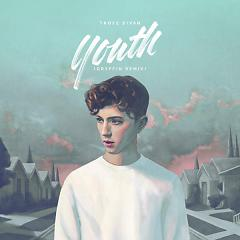 Youth (Gryffin Remix) - Troye Sivan