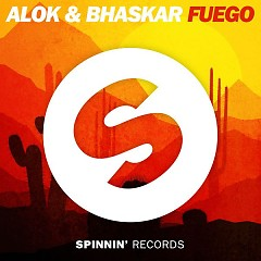 Fuego (Single), Bhaskar - Alok