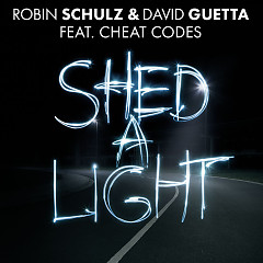 Shed A Light (Single), David Guetta, Cheat Codes - Robin Schulz