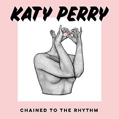 Chained To The Rhythm (Single) - Katy Perry