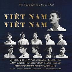 Việt Nam Việt Nam (Single) - Isaac Thai ft. Various Artists