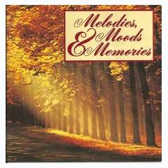 Melodies, Moods & Memories CD1 - Various Artists