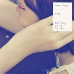 為愛做的一切/ The Things We Do For Love (CD2) - Vương Nhược Lâm