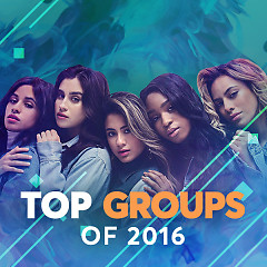 Top Groups Of 2016 - Various Artists