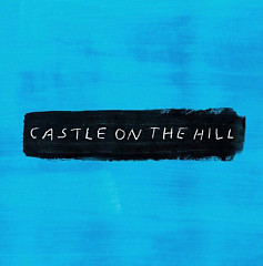 Castle On The Hill (Single) - Ed Sheeran