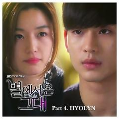 You Who Came From The Stars OST Part.4 - Hyorin