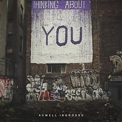 Thinking About You - Axwell
