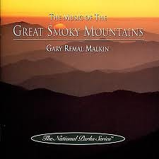 The Music Of The Great Smoky Mountains - Gary Remal Malkin