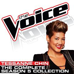 The Complete Season 5 Collection (The Voice Performance) - Tessanne Chin