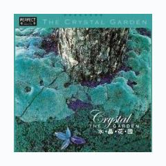 The Crystal Garden (Thủy tinh hoa viên) CD 1 - Various Artists