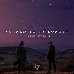 Scared To Be Lonely (Remixes, Vol. 2) (EP), Dua Lipa - Martin Garrix