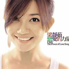 恋爱的力量/ The Power Of Love Songs (CD1) - Lương Tịnh Như