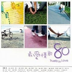 最爱情歌80/ Truely In Love (CD9) - Various Artists