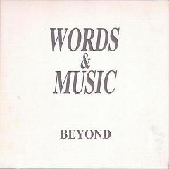 WORDS & MUSIC - Beyond