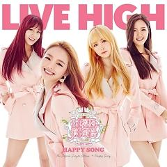 Happy Song - Live High