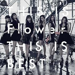 THIS IS Flower THIS IS BEST CD1 - FLOWER