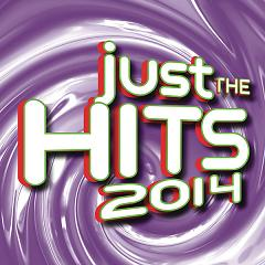 Just The Hits 2014 - Various Artists