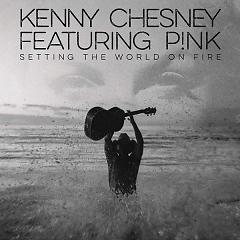 Setting The World On Fire (Single) - Kenny Chesney