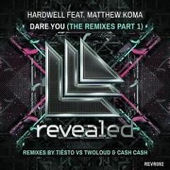 Dare You (The Remixes Part 2) - Hardwell