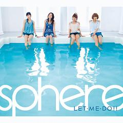 Let.Me.Do!! - Sphere