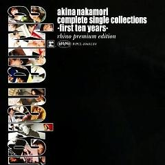 Complete Single Collections -First Ten Years- (CD1) - Akina Nakamori