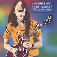 The Blues Collection - Robben Ford