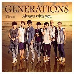 Always with you - GENERATIONS from EXILE TRIBE