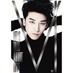 Let's Talk About Love (Japanese) - SeungRi