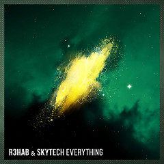 Everything (Single), Skytech - R3hab