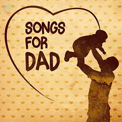 Songs For Dad (Ngày Của Cha) - Various Artists
