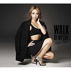 WALK OF MY LIFE - Koda Kumi