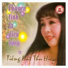 Chuyện Tình Lá Diêu Bông - Thu Hiền
