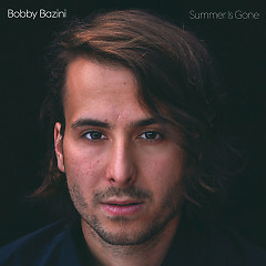 Summer Is Gone (Deluxe) - Bobby Bazini