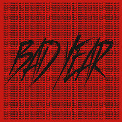 Bad Year (Single) - San E