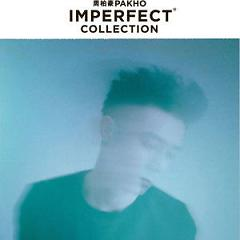 Imperfect Collection (Disc 2) - Châu Bách Hào