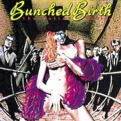 Bunched Birth - The Yellow Monkey
