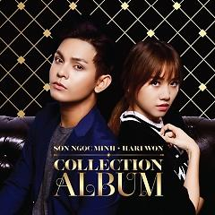 Collection Album - Sơn Ngọc Minh ft. Hari Won