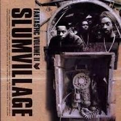Fantastic Vol. 2 (Instrumentals) (CD1) - Slum Village