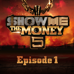 Show Me The Money 5 Episode 1 - Various Artists