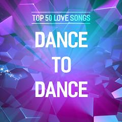 Top 50 Happy Songs to Dance to - Various Artists