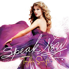 Speak Now (CD1) - Taylor Swift