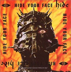 Hide Your Face - Hide - hide