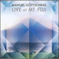 Live at Mount Fuji - Manuel Gottsching